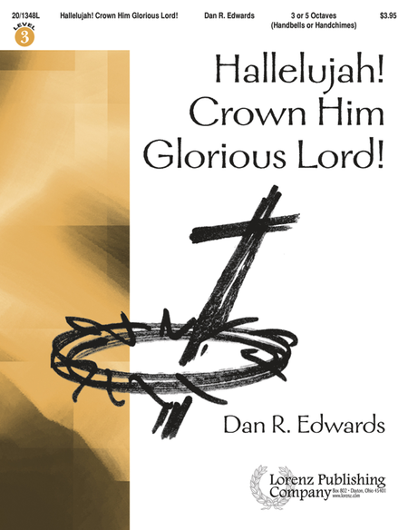 Cover of Hallelujah! Crown Him Glorious Lord!
