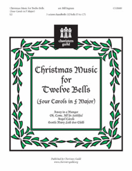 Cover of Christmas Music for Twelve Bells (Four Carols in F Major)