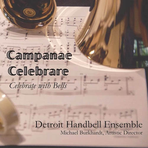 Campanae Celebrare: Celebrate With Bells