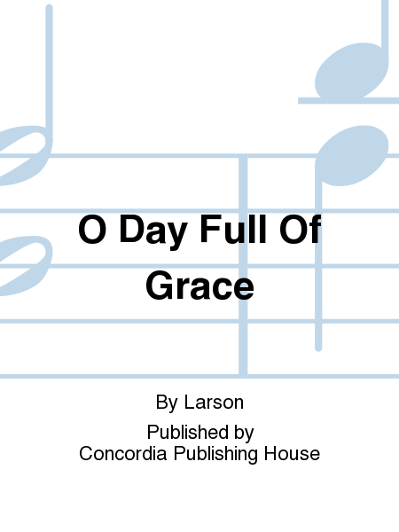 Cover of O Day Full Of Grace