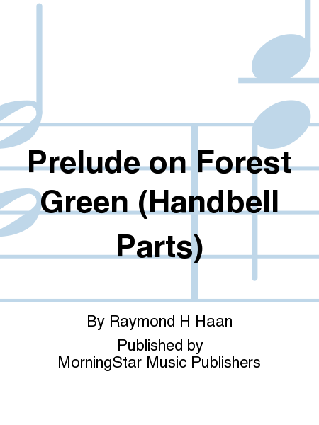 Cover of Prelude on Forest Green (Handbell Parts)