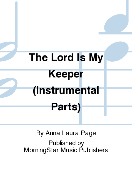 Cover of The Lord Is My Keeper (Instrumental Parts)