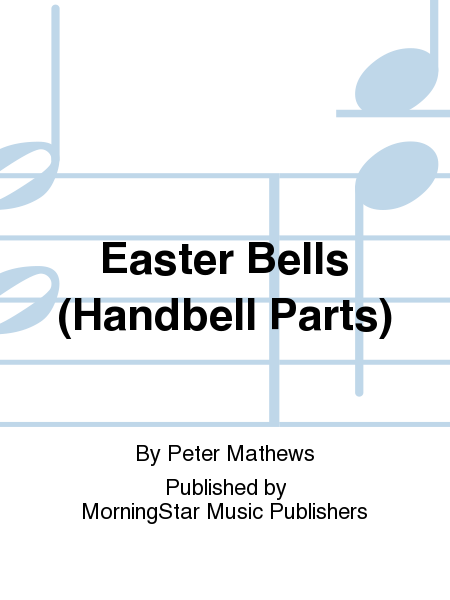 Cover of Easter Bells (Handbell Parts)