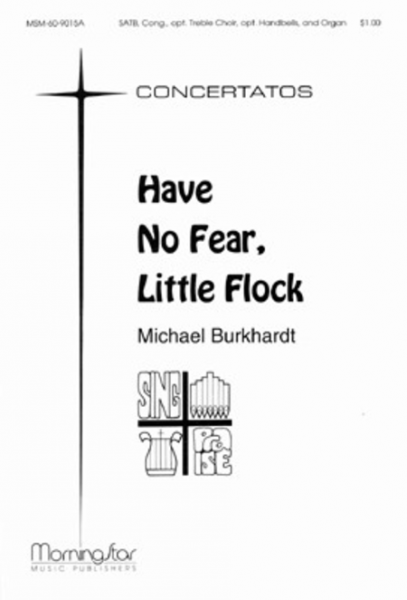 Cover of Have No Fear, Little Flock (Full Score and Instrumental Parts)