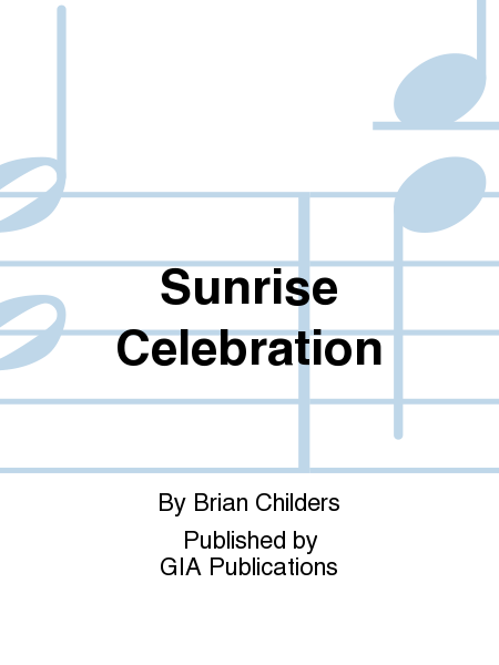 Cover of Sunrise Celebration - 2 or 3 octaves edition