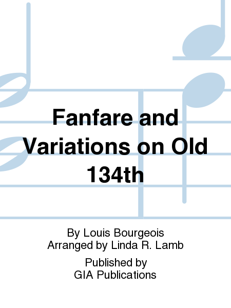 Cover of Fanfare and Variations on Old 134th