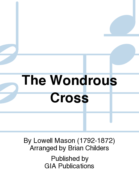 Cover of The Wondrous Cross - 4 or 5 octaves edition