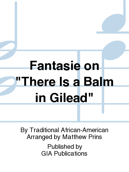 Cover of Fantasie on There Is a Balm in Gilead