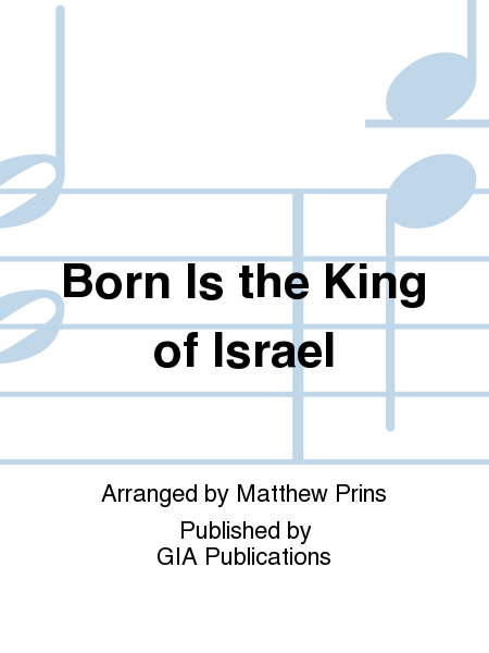 Cover of Born Is the King of Israel