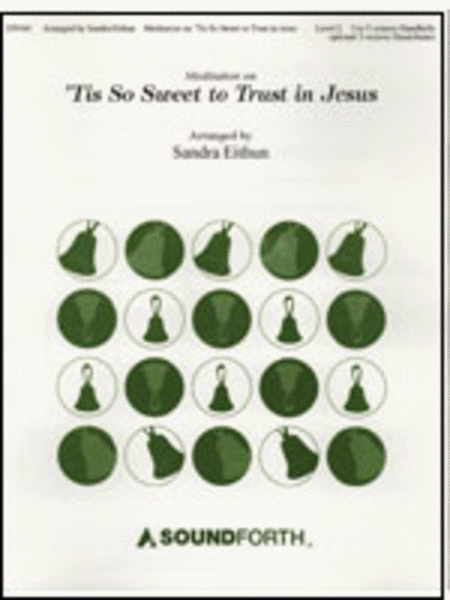 Cover of Meditation on 'Tis So Sweet to Trust in Jesus