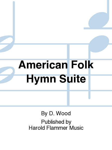 Cover of American Folk Hymn Suite