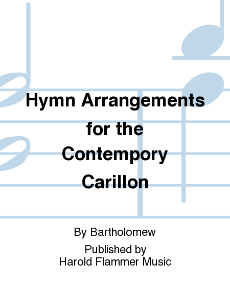 Cover of Hymn Arrangements for the Contempory Carillon