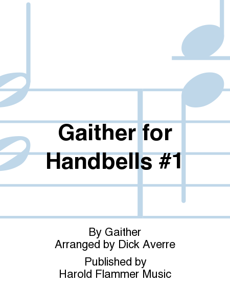 Cover of Gaither for Handbells #1