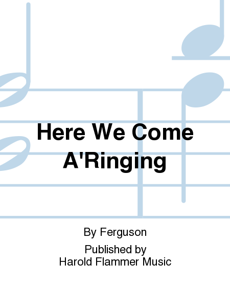 Cover of Here We Come A'Ringing