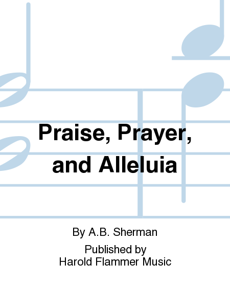 Cover of Praise, Prayer, and Alleluia