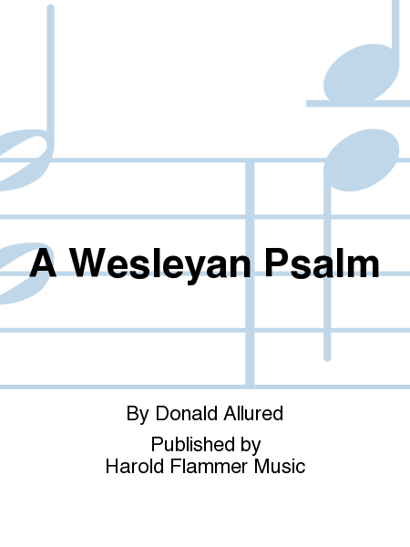 Cover of A Wesleyan Psalm