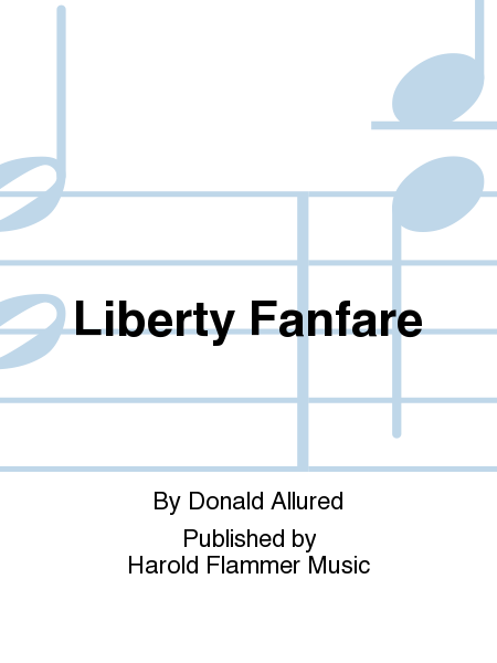 Cover of Liberty Fanfare