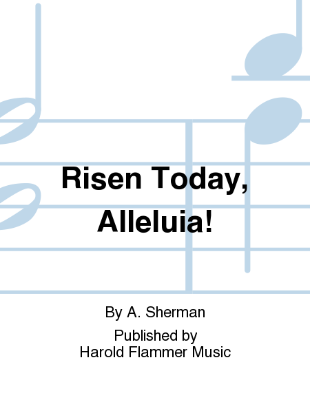 Cover of Risen Today, Alleluia!