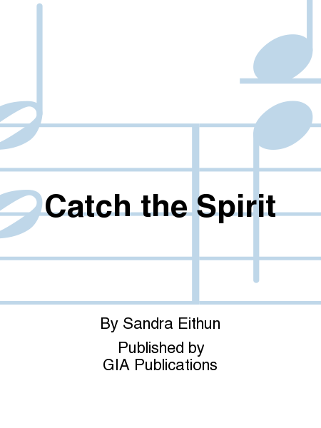 Cover of Catch the Spirit