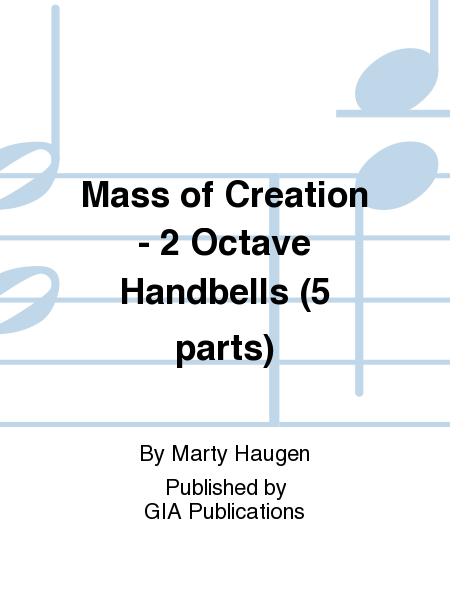 Cover of Mass of Creation - Handbell edition