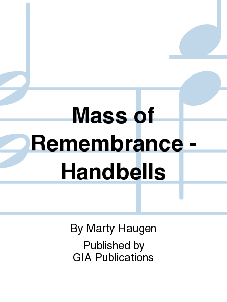 Cover of Mass of Remembrance - Handbell edition