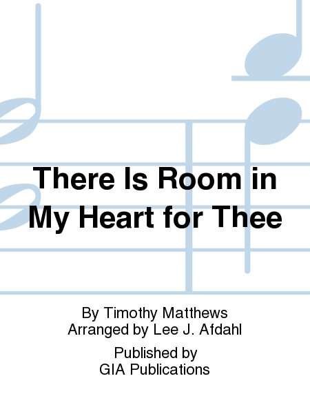 Cover of There Is Room In My Heart for Thee