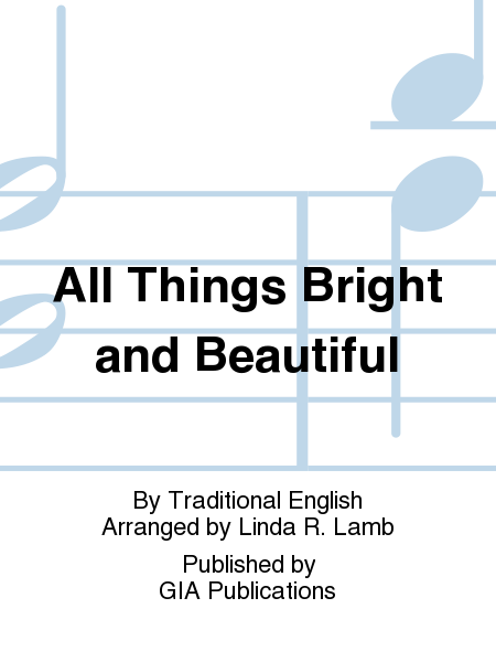 Cover of All Things Bright and Beautiful
