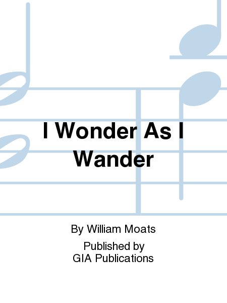 Cover of I Wonder As I Wander