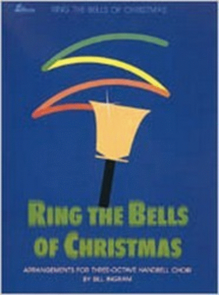 Cover of Ring the Bells of Christmas