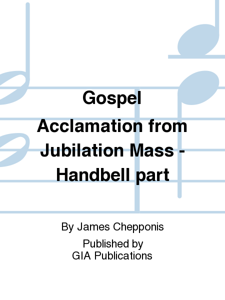 "Cover of Gospel Acclamation from ""Jubilation Mass"""