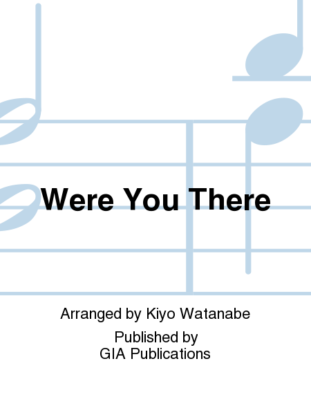 Cover of Were You There