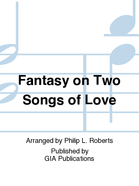Cover of Fantasy on Two Songs of Love