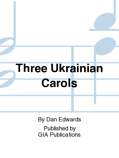 Cover of Three Ukrainian Carols