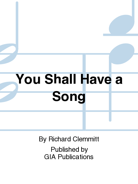 Cover of You Shall Have a Song