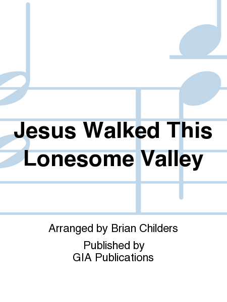 Cover of Jesus Walked This Lonesome Valley