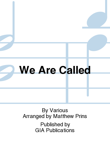 Cover of We Are Called - 3, 4, or 5 octaves edition