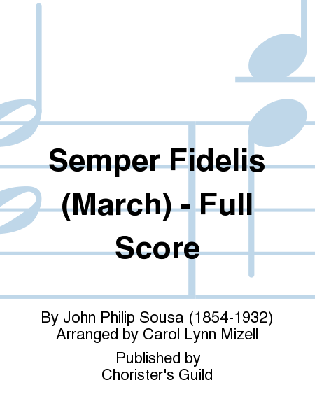 Cover of Semper Fidelis (March) - Full Score