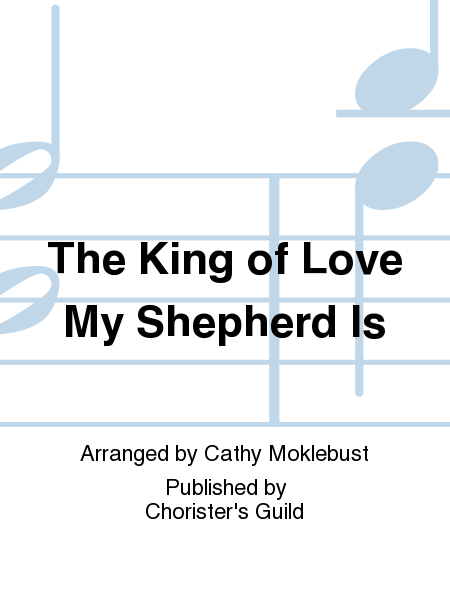Cover of The King of Love My Shepherd Is