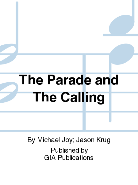 Cover of The Parade and The Calling