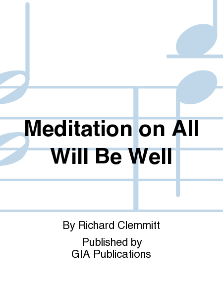 "Cover of Meditation on ""All Will Be Well"""