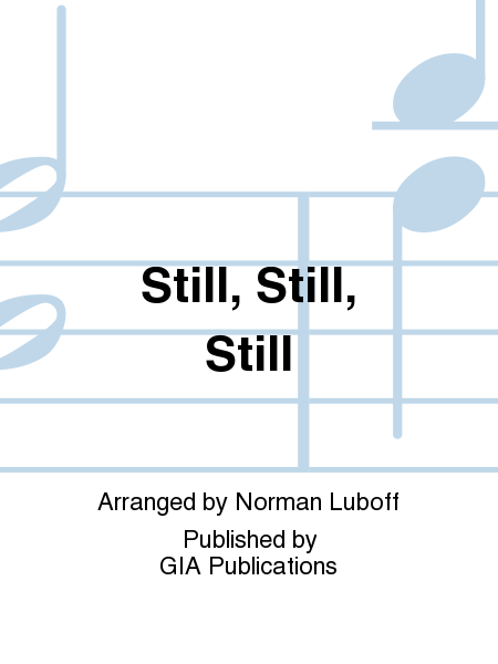 Cover of Still, Still, Still