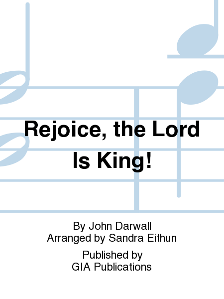 Cover of Rejoice, the Lord Is King!