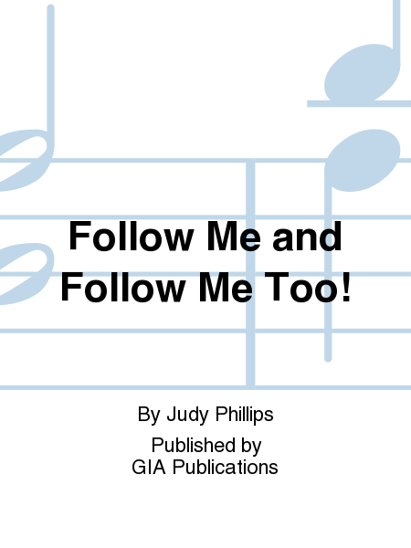 Cover of Follow Me and Follow Me Too!