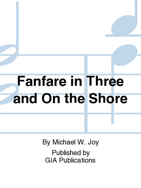 Cover of Fanfare in Three and On the Shore
