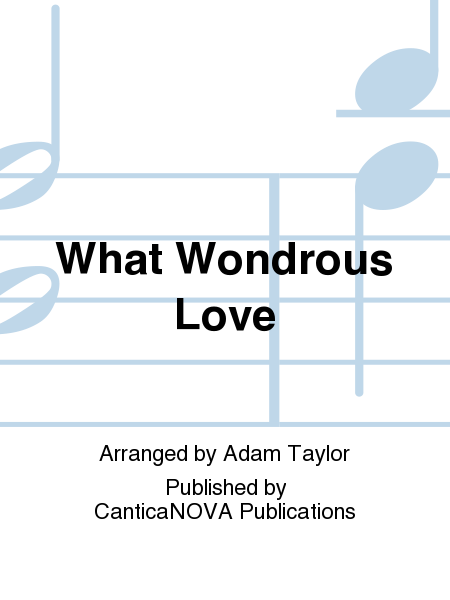 Cover of What Wondrous Love