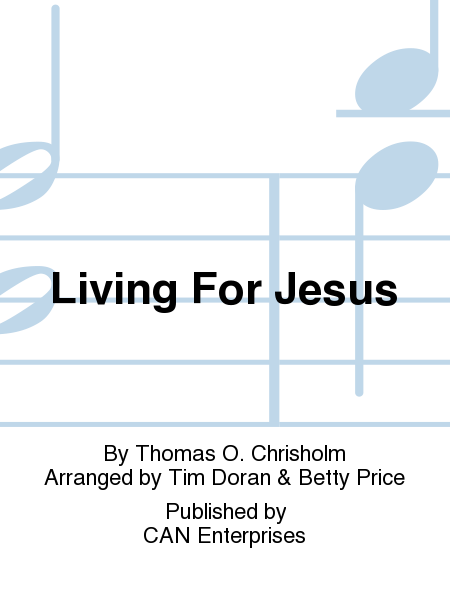Cover of Living For Jesus
