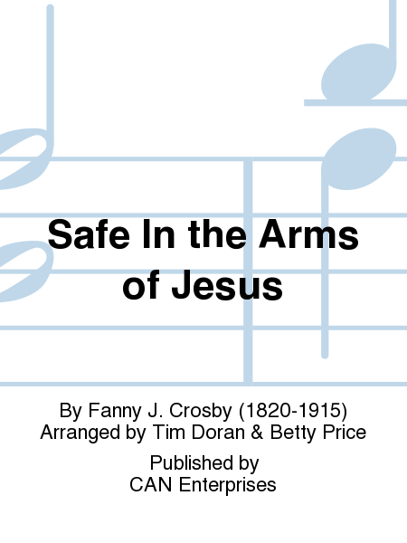 Cover of Safe In the Arms of Jesus