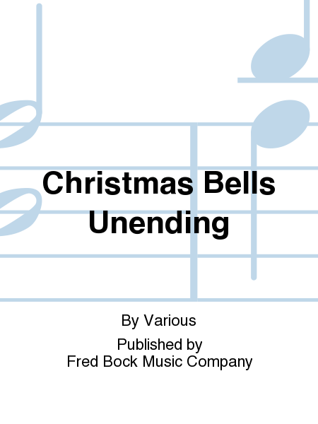 Cover of Christmas Bells Unending