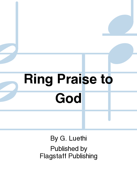 Cover of Ring Praise to God