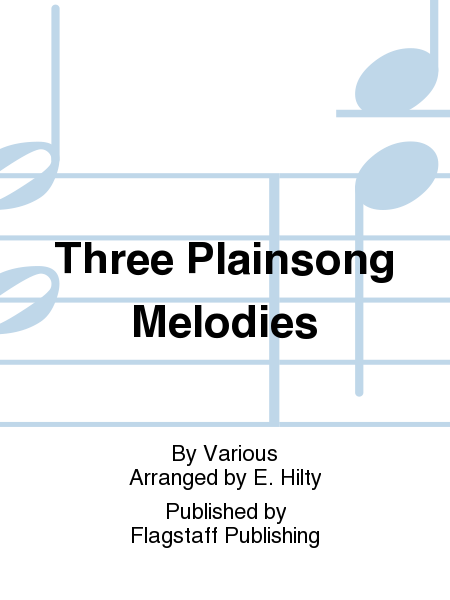 Cover of Three Plainsong Melodies